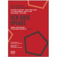 Den gode opgave: håndbog i opgaveskrivning på videregående uddannelser, Paperback