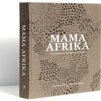 Mama Afrika: En kogebog med hverdagsmad fra Afrika, Hardback