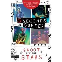 5 Seconds of Summer: Shoot for the Stars, Paperback
