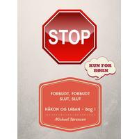 Forbudt, Forbudt Slut, Slut: Håkon & Laban - Bog 1, E-bog