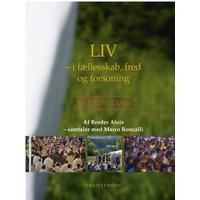 Liv - i fællesskab, fred og forsoning: Taizé i dag, Hæfte