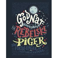 Godnathistorier for rebelske piger: 100 fortællinger om 100 exceptionelle kvinder, E-bog