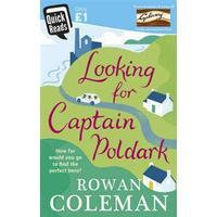 Looking for Captain Poldark, Storpocket