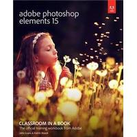 Adobe Photoshop Elements 15 Classroom in a Book, Paperback