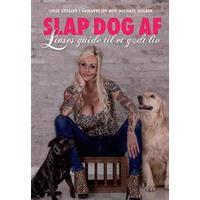 Slap dog af: Linses guide til et godt liv, E-bog