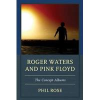 Roger Waters and Pink Floyd, Paperback
