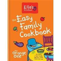 Ella's Kitchen The Easy Family Cookbook, Hardback