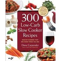 300 Low-Carb Slow Cooker Recipes, Paperback