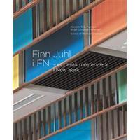 Finn Juhl i FN: et dansk mesterværk i New York, Hardback