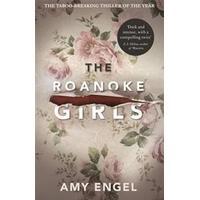 Roanoke Girls: the addictive RichardJudy Book Club thriller 2017, Hæfte