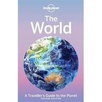 Lonely Planet the World: A Traveller's Guide to the Planet, Hardback