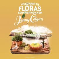 Velkommen til Floras sommerkøkken, Lydbog MP3
