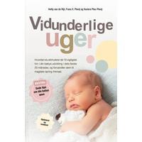 Vidunderlige Uger: Hvordan du stimulerer de 10 vigtigste trin i din babys udvikling, og forvandler dem til magiske spring fremad, Paperback