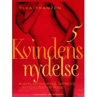 Kvindens nydelse 5: Kærlighedens sprog - nydelsens rige, E-bog