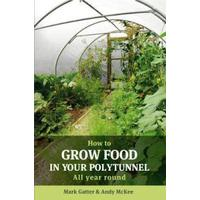 How to Grow Food in Your Polytunnel (Pocket, 2010), Pocket, Pocket