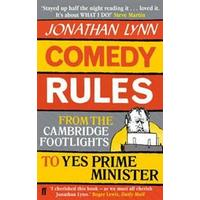 Comedy Rules: From the Cambridge Footlights to Yes Prime Minister, Häftad