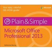 Microsoft Office Professional 2013 Plain & Simple, Häftad
