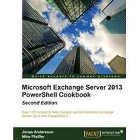 Microsoft Exchange Server 2013 PowerShell Cookbook (Häftad, 2013), Häftad, Häftad