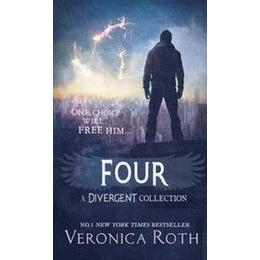 Four - A Divergent Collection, Hardback