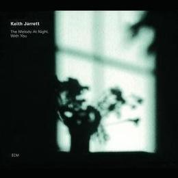 Keith Jarrett - The Melody at Night With You