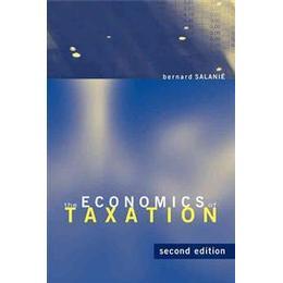 The Economics of Taxation (Inbunden, 2011), Inbunden
