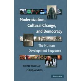 Modernization, Cultural Change, and Democracy (Häftad, 2005), Häftad