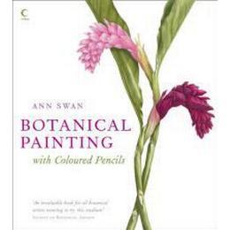 Botanical Painting with Coloured Pencils (Inbunden, 2010), Inbunden