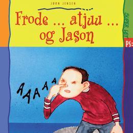 Frode ... atjuu ... og Jason, E-bog