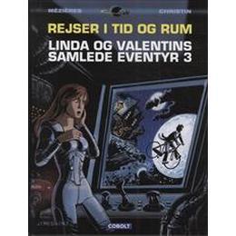 Rejser i tid og rum: Linda og Valentins samlede eventyr (Bind 3), Hardback