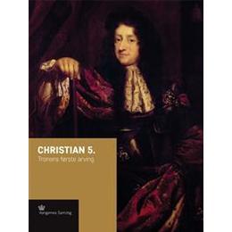 Christian 5.: tronens første arving, Hardback