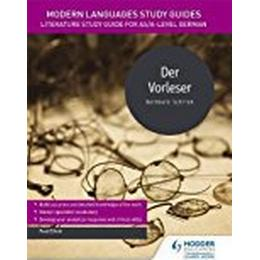 Modern Languages Study Guides: Der Vorleser: Literature Study Guide for AS/A-level German (Film and literature guides)