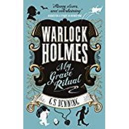 Warlock Holmes - My Grave Ritual