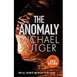 The Anomaly: The gripping and terrifying new thriller