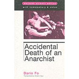 Accidental Death Anarchist (Methuen Student Editions)