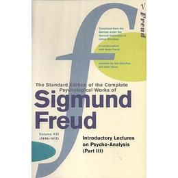 "The Complete Psychological Works of Sigmund Freud - Volume 16: ""Introductory Lectures on Psycho-analysis, Part 3"""