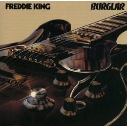 Freddie King - Burglar