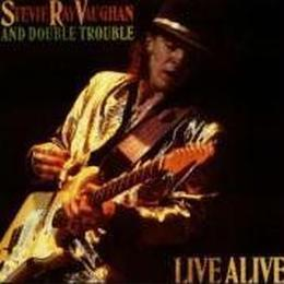 Stevie Ray Vaughan - Live Alive