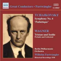 "Tchaikovsky: Symphony No. 6 ""Pathétique"", Wagner: Tristan und Isolde (Prelude & Liebestod)"