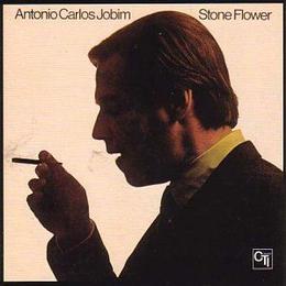 Antonio Carlos Jobim - Stoneflower