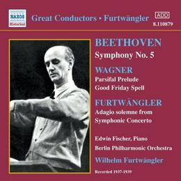 Beethoven - Symphony No 5; Wagner - Parsifal Prelude and Good Friday Spell
