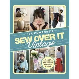 Sew Over it Vintage (Inbunden, 2015), Inbunden
