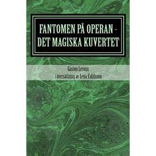 Fantomen Pa Operan - Det Magiska Kuvertet (Häftad, 2014)