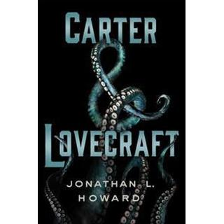 Carter & Lovecraft (Inbunden, 2015), Inbunden