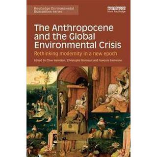 The Anthropocene and the Global Environmental Crisis (Pocket, 2015), Pocket