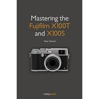 Mastering the Fujifilm X100T and X100S (Pocket, 2015), Pocket