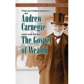 The Autobiography of Andrew Carnegie and His Essay the Gospel of Wealth (Pocket, 2014), Pocket