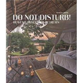 Do Not Disturb! (Inbunden, 2015), Inbunden