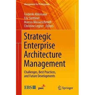 Strategic Enterprise Architecture Management (Häftad, 2014), Häftad