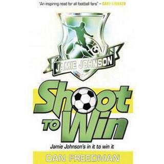 Shoot to Win (Häftad, 2012), Häftad