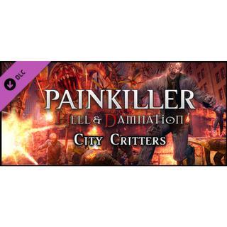 Painkiller & Damnation: City Critters